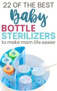 22 of the best baby bottle sterilizers to keep your little one safe. best electric, microwave, and UV baby bottle sterilizers. Every new mom must have to make mom life easier.